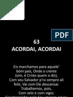 63 - Acordai, Acordai