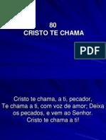 80 - Cristo Te Chama