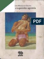 Salvador Márquez Gileta - La más exquisita agonía