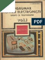 Indrumar Pentru Electronisti Radio Si TV - Vol.1