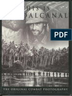 This is Guadalcanal the Original Combat Photography