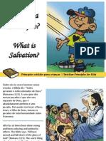 O que é a Salvação - What is Salvation