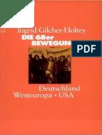 Ingrid Gilcher-Holtey Die 68er Bewegung