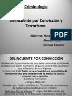 Autor por Convicción y Terrorismo
