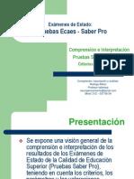 Interpretación+Resultados++Pruebas++Saber+Pro+-+Versión+2011_2.++Prof.+Rodrigo+Alfaro