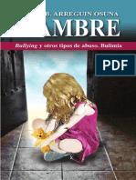 Hambre, Bullying y otros tipos de abuso. Bulimia