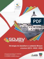 Strategia de Dezvoltare a Judetului Brasov Orizonturi 2013-2020-2030