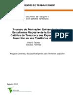 Proceso de Formación Universitaria de Estudiantes Mapuche de la Universidad Católica de Temuco y sus Expectativas de Inserción Económica y Profesional en sus Territorios de Origen