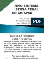 El Nuevo Sistema de Justicia Penal en Chiapas