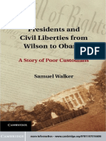 Walker - Presidents and Civil Liberties From Wilson to Obama; A Story of Poor Custodians (2012)