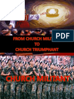 From Church Militant to Church Triumphant