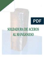 Soldadura de Aceros Al Manganeso