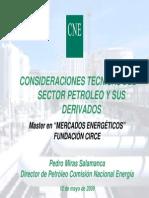 • Miras P. (2008) CONSIDERACIONES TECNICAS DEL SECTOR PETROLEO Y SUS