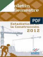 Boletín Anual Estadística de la Construcción