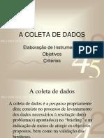 A Coleta de Dados - Instrumentos