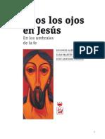 AA.vv. - Fijos Los Ojos en Jesus. - En Los Umbrales de La Fe. - PPC - 2012