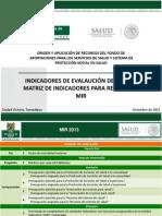 08 Dr. Rembrandt Reyes - Indicadores PASH y MIR