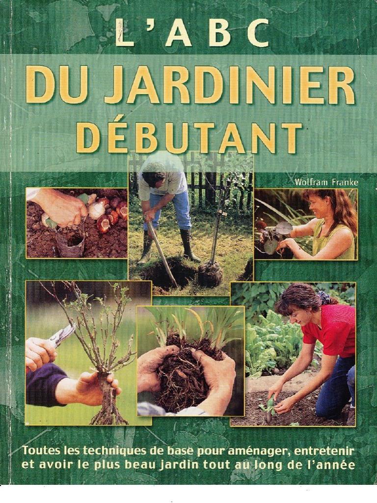 L\'ABC du jardinier débutant