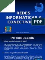 REDES INFORMÁTICAS Y CONECTIVIDAD