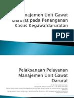 Manajemen Unit Gawat Darurat Pada Penanganan Kasus Kegawatdaruratan
