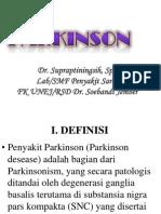 Parkinson [Dr. Supraptiningsih Sp.S]