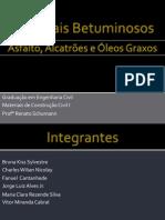Materiais Betuminosos - Bruna, Fanuel, Jorge, Vitor, Maria Clara e Charles.pdf