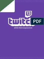 Twitch retrospective