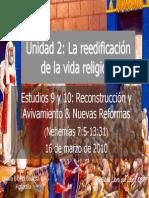9 y 10 Reconstruccion y Avivamiento y Nuevas Reformas