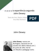 A arte e a experiência segundo John Dewey