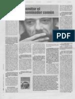 Dinamitar El Denominador Comun. Entrevista en La Diaria, Montevideo, Uruguay, 2007.