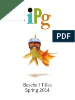 IPG Spring 2014 Baseball Titles aeb4ba5985d0