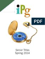 IPG Spring 2014 Senior Titles