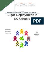 Sugar Deployment in US Schools Report