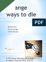 Strange Ways to Die