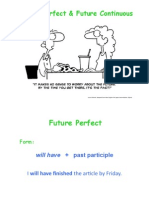Future Perfect & Future  Continuous