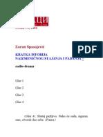 Zoran Spasojević - Kratka istorija naizmeničnog stajanja i padanja