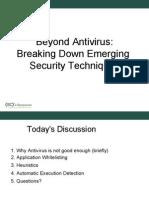 Beyond Antivirus Breaking Down Emerging Security Techniques