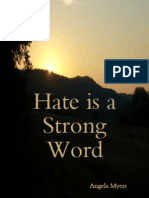 Hate Is a Strong Word