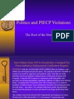 Politics and PIECP