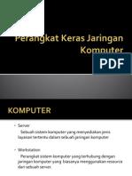6. Perangkat Keras JarKom