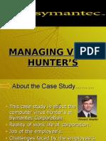 managing the virus hunters case application