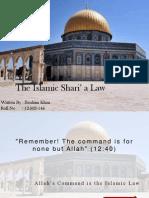 The Islamic Shari' a Law