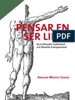 PENSAR en SER LIBRE de La Filosofia Tradicional a La Filosofia Transpersonal