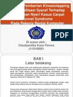Pengaruh Pemberian Kinesiotapping Dan Mobilisasi Syaraf Terhadap Penurunan Nyeri Pada Kasus Cts