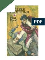 Paul Feval - Fracurile Negre 7 - Cavalerii Tezaurului