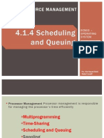 4.1.4 Scheduling Queuing