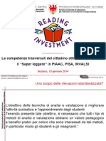 "Il ""Saper leggere"" in PIAAC, PISA, INVALSI."