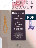 Michel Foucault - Discipline and Punish.