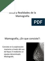 Mitos y Realidades de La Mamografia