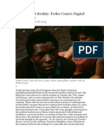 Realism, not Reality- Pedro Costa's Digital Testimonies Volker Pantenburg
